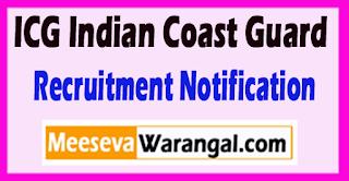 ICG Indian Coast Guard Recruitment Notification 2017 Last Date 20-05-2017