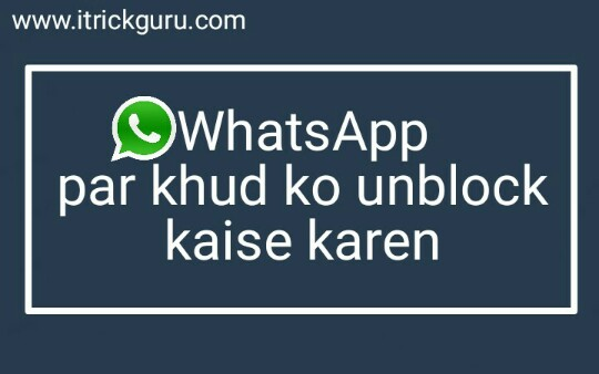 Someone-has-blocked-me-how-to-unblock-in-whatsapp