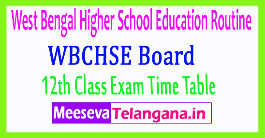West Bengal Higher School Education Board 12th Time Table Routine 2019 Download