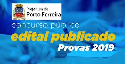 Concurso da Prefeitura de Porto Ferreira - SP {Edital e Inscrição}