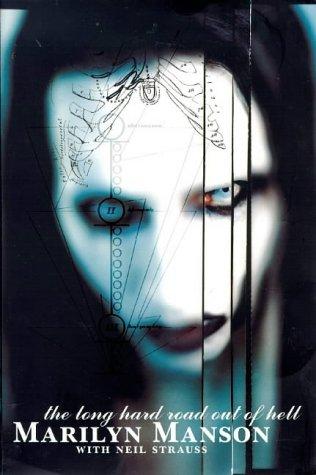 La Larga huida del Infierno – Neil Strauss – Marilyn Manson