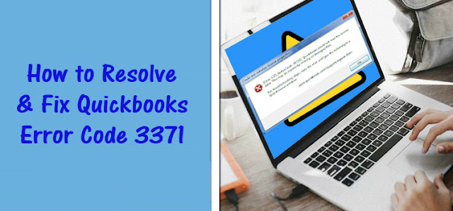 How to Resolve and Fix Quickbooks Error Code 3371