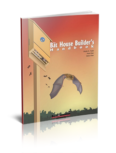 The Bat House Builder's Handbook by Merlin D. Tuttle, Mark ...
