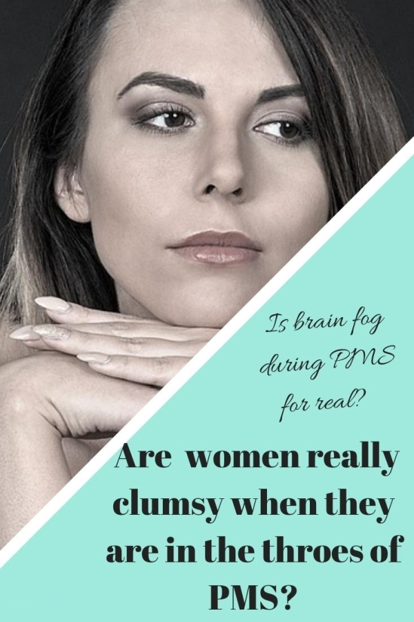 Brain fog during PMS. Is it for real?