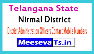 Nirmal District Administration Officers Contact Mobile Numbers In Telangana State