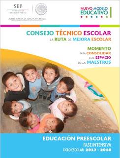Guía Consejo Técnico Escolar Fase Intensiva Preescolar 2017-2018