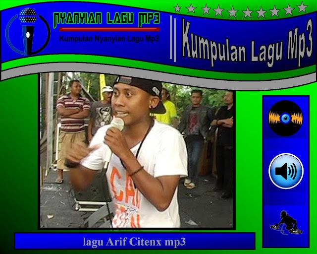 lagu Arif Citenx