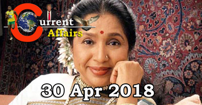 Kerala PSC - Daily Current Affairs 30/04/2018