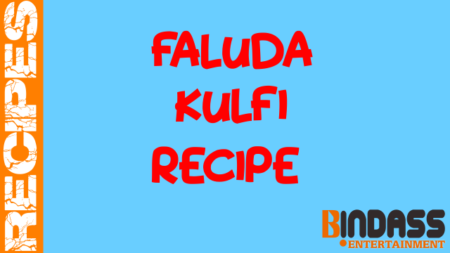 Faluda Kulfi Recipe