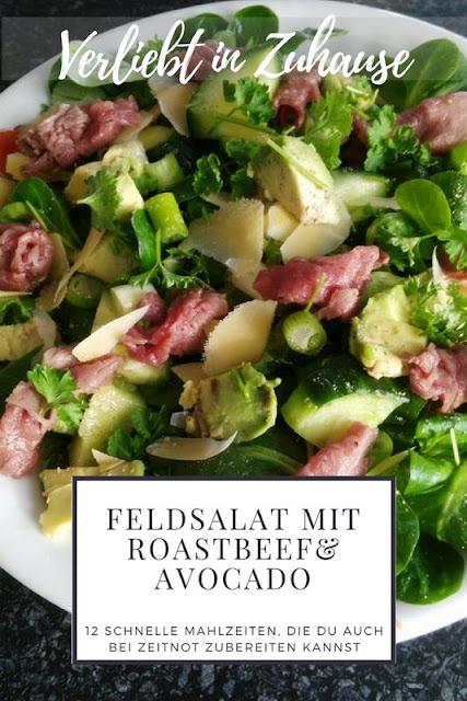 Feldsalat mit Roastbeef und Avocado Rezept-12 schnelle Mahlzeiten auch bei Zeitnot