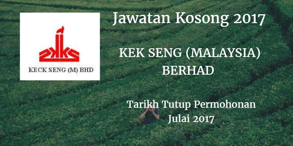 Jawatan Kosong KECK SENG (MALAYSIA) BERHAD Julai 2017