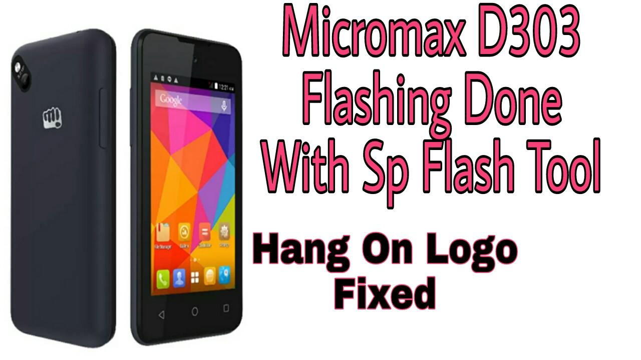 Micromax D303 Flash File Free Download - Imagez co