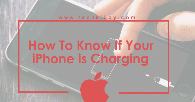 how do i know if my iphone is unlocked best way to if your iphone is charging or not techkibay 1368