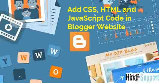 CSS, HTML aur JavaScript Code Add in blogger