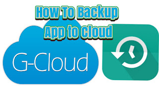 How to Backup Apk files to Cloud Using G Cloud App