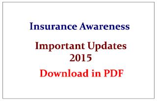 Insurance Awareness- Recent Important Updates 2015