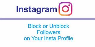 Block Unblock Instagram Followers