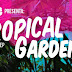 Eventos: Tropical Garden