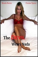 The Devil Wears Nada Movie Watch Online