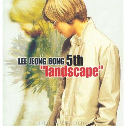 Lee Jung Bong – Landscape
