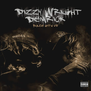 Dizzy Wright & Demrick - Blaze With Us (2016) - Album Download, Itunes Cover, Official Cover, Album CD Cover Art, Tracklist