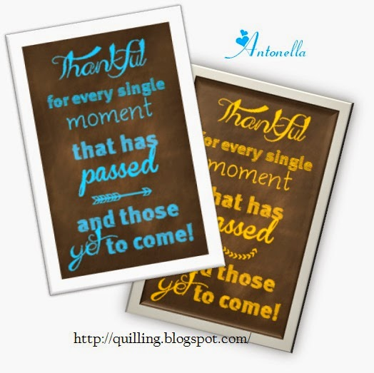 http://quilling.blogspot.com/2014/09/freebie-friday-printable-thankful-for-every-moment.html