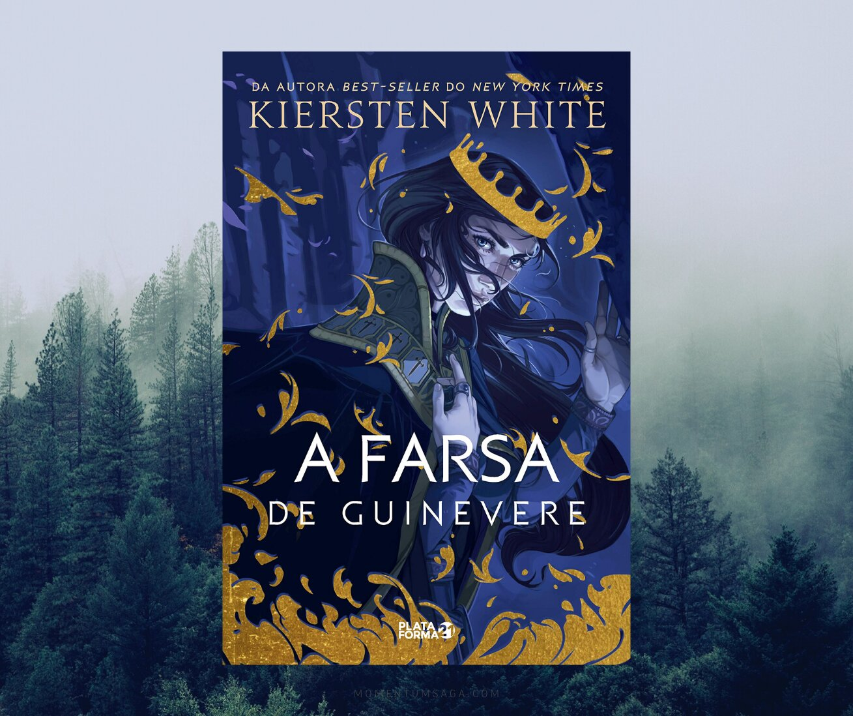 Resenha: A farsa de Guinevere, de Kiersten White
