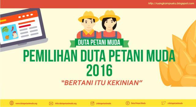 Infomasi Pemilihan Duta Petani 2016