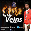Mallam Media: Emi Chris - In My Veins