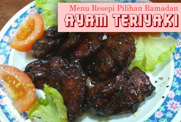Cara nak masak resepi Ayam Teriyaki yang mudah