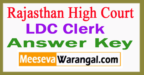 Rajasthan High Court LDC Answer Key 2017