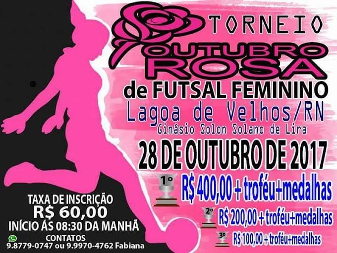 Vem aí Torneio futsal feminino outubro Rosa dia 28/10 em Lagoa  de Velhos/RN