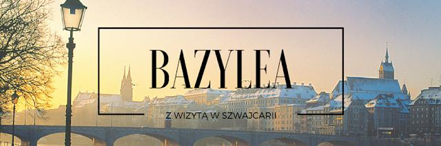 bazylea atrakcje