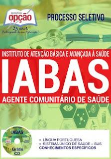 Apostila Processo Seletivo IABAS - Instituto de Atenção Básica e Avançada à Saúde/RJ.