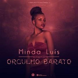 Minda  Luís - Orgulho Barato (Prod. Gasso Franco)