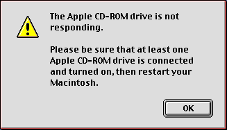 'The Apple CD-ROM drive is not responding' alert message