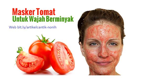 Manfaat Buah Tomat Untuk Kecantikan Wajah Google Indonesia