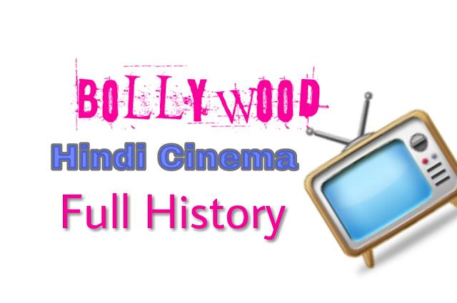 Hindi Cinema Bollywood History