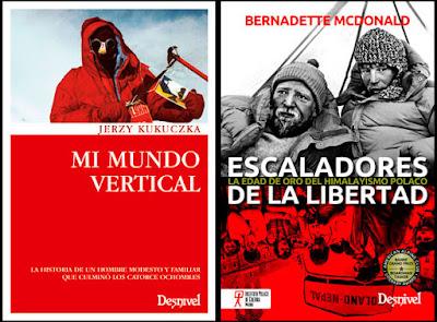 Jerzy Kukuczka: Mi mundo vertical / Bernadette McDonald: Escaladores de la libertad