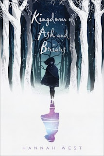 Kingdom of Ash and Briars by Hannah West