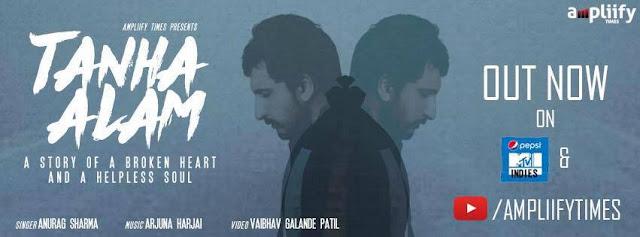 Tanha Alam Lyrics, HD Video & Mp3 Download  Anurag Sharma  Ampliify Times