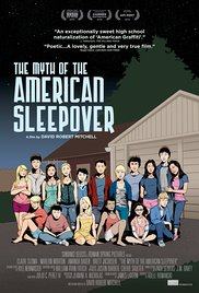 Watch The Myth of the American Sleepover Online Free 2010 Putlocker