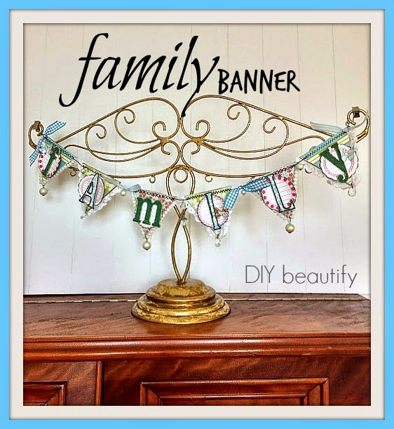 Family Banner Decor for the Home www.diybeautify.com