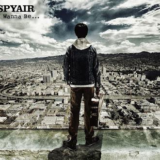 [Lirik+Terjemahan] SPYAIR - I Wanna Be... (Aku Ingin Menjadi...)