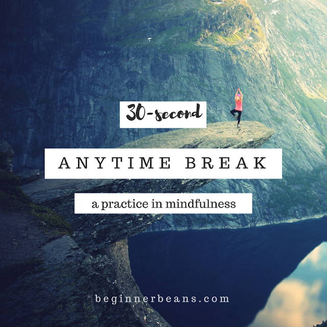 30-Second Anytime Break - a practice in mindfulness meditation for Christians