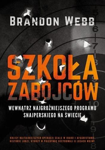 Szkoła zabójców - Brandon Webb