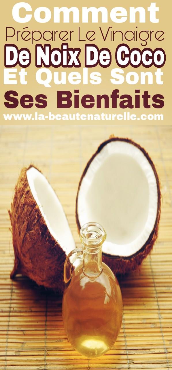 Comment préparer le vinaigre de noix de coco et quels sont ses bienfaits