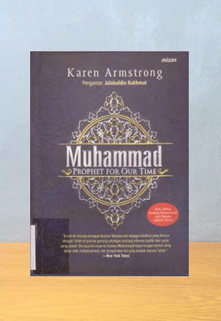 MUHAMMAD PROPHET FOR OUR TIME, Karen Armstrong