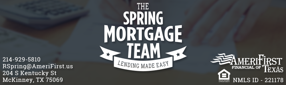 The Spring Mortgage Team Video Blog with Rob Spring