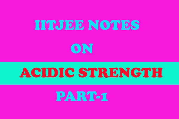 Acidic Strength